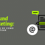 Inbound marketing: exemplos de como e onde atuar