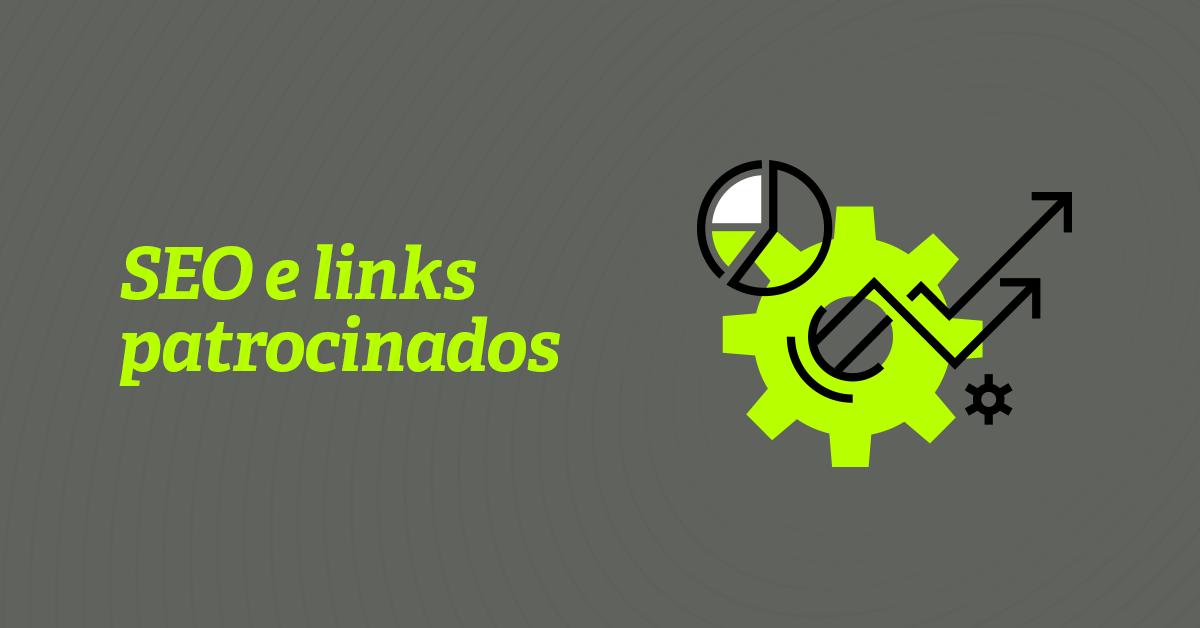 SEO e Links Patrocinados na geração de leads