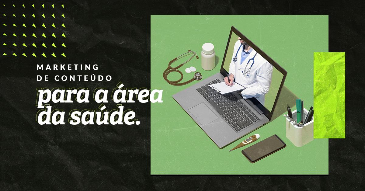 Marketing de conteúdo para a área da saúde