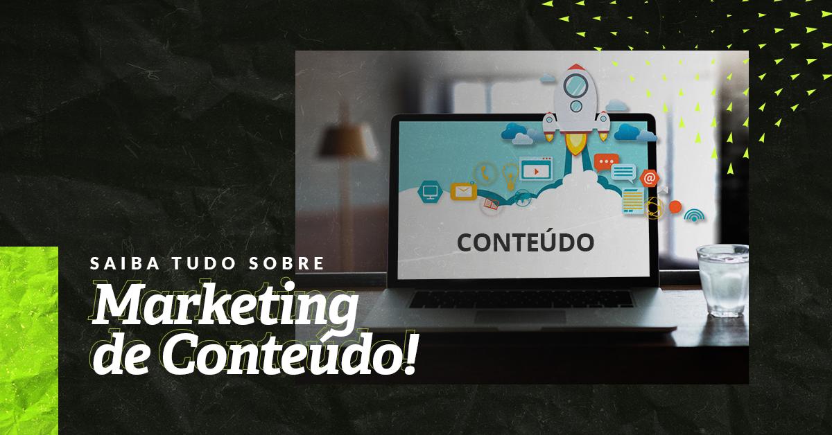 Tudo que você precisa saber sobre marketing de conteúdo!