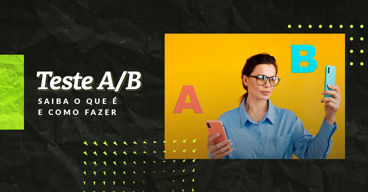 Saiba a importância do teste A/B