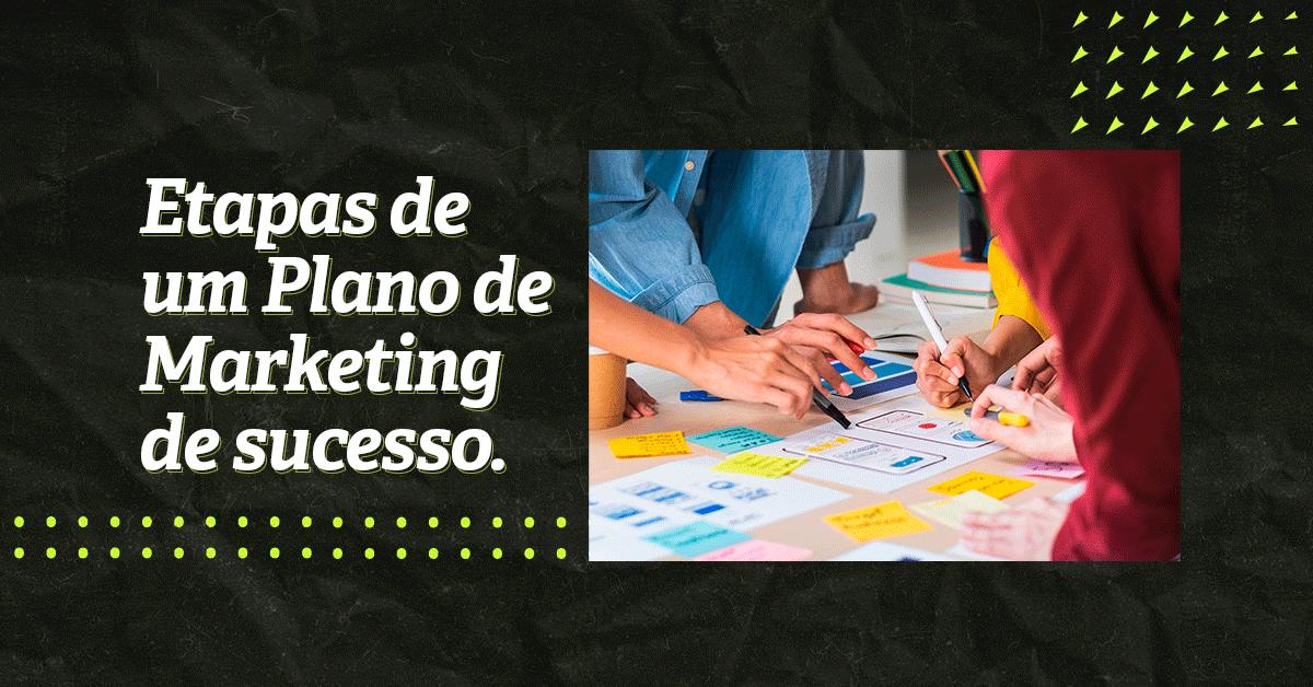 etapas de um plano de marketing de sucesso